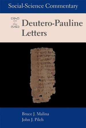Social Science Commentary on the Deutero-Pauline Letters [ePub Ebook]