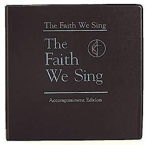 The Faith We Sing Accompaniment Edition Binder Only