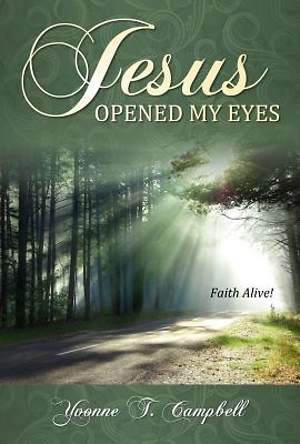 Jesus Opened My Eyes [Adobe Ebook]