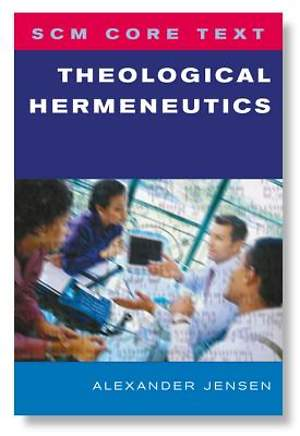 SCM Core Text Theological Hermeneutics [ePub Ebook]