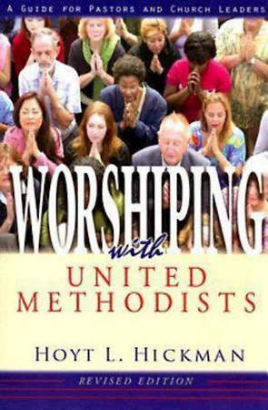 Worshiping with United Methodists Revised Edition - eBook [ePub]