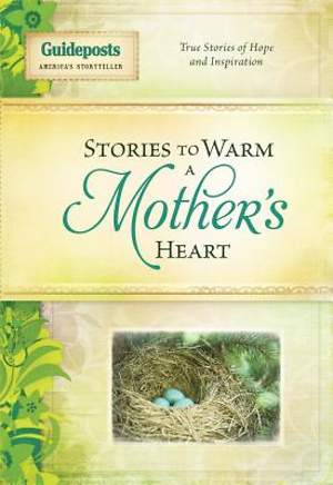 Stories to Warm a Mother's Heart