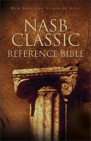 Classic Reference Bible New American Standard