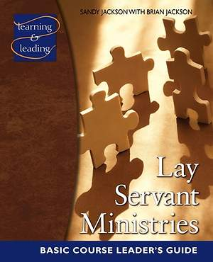 Lay Servant Ministries Basic Course Leader`s Guide