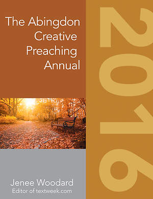 The Abingdon Creative Preaching Annual 2016
