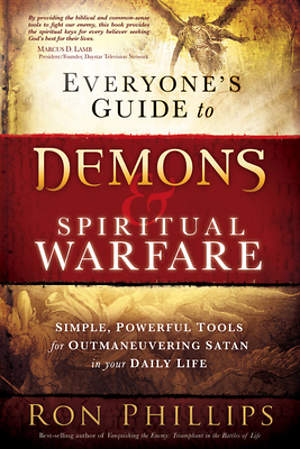 Everyone`s Guide to Demons and Spiritual Warfare