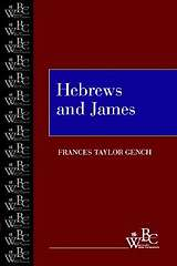 Westminster Bible Companion - Hebrews and James