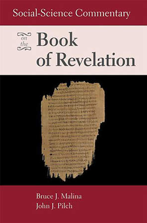 Social Science Commentary on the Book of Revelation