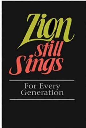Zion Still Sings For Every Generation Pew Edition