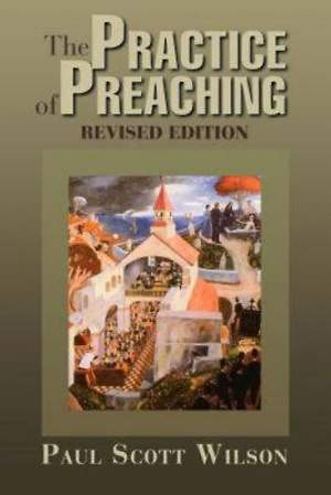 The Practice of Preaching