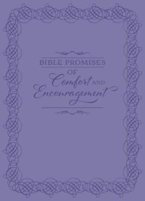 Bible Promises of Comfort and Encouragement [ePub Ebook]