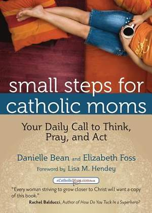 Small Steps for Catholic Moms [ePub Ebook]
