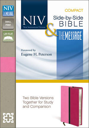 New International Version and The Message Side-By-Side Bible, Compact