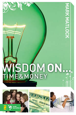 Wisdom on...Time & Money