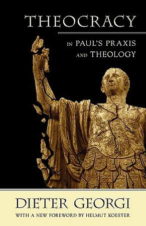 Theocracy in Paul's Praxis and Theology