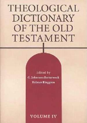 Theological Dictionary of the Old Testament Volume 4