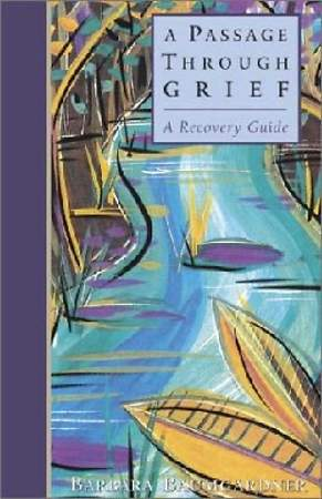 A Passage Through Grief