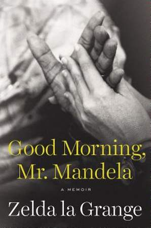 Good Morning, Mr. Mandela