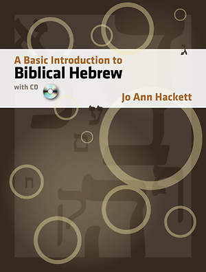A Basic Introduction to Biblical Hebrew with CD