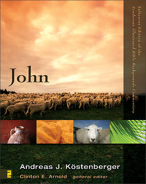 Zondervan Illustrated Bible Backgrounds Commentary - John