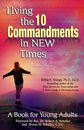 Living the Ten Commandments in New Times
