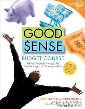 Good Sense Budget Course Participant`s Guide