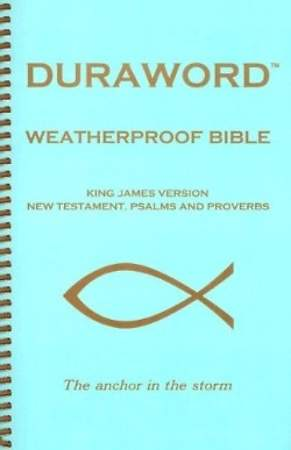 Duraword Weatherproof New Testament-KJV-With Psalms and Proverbs