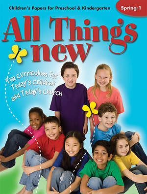 All Things New  Children`s Papers (Preschool/Kindergarten) Spring 1