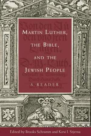 Martin Luther, the Bible, and the Jewish People [Adobe Ebook]