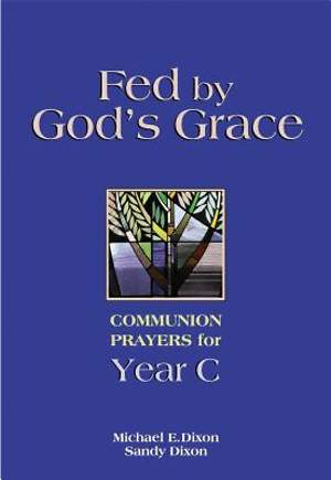 Fed By God's Grace Year C