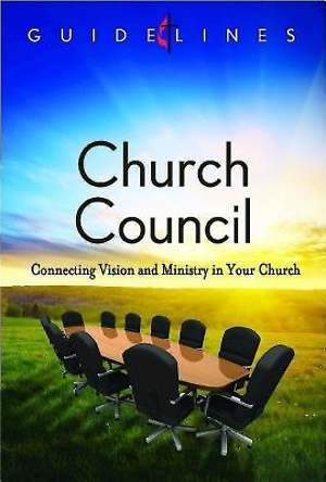 Guidelines for Leading Your Congregation 2013-2016 - Church Council - Downloadable PDF Edition