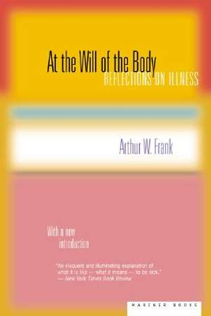 At the Will of the Body