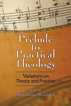 Prelude to Practical Theology