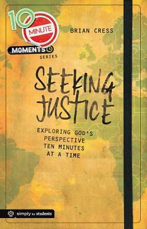 10 Minute Moments - Seeking Justice