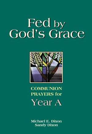 Fed by God's Grace  Year A