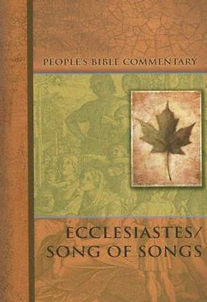 People's Bible Commentary Series - Ecclesiastes/Song of Songs