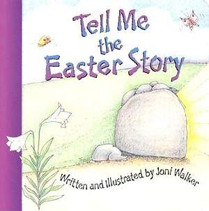 Tell Me the Easter Story