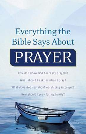 Everything the Bible Says About Prayer [ePub Ebook]