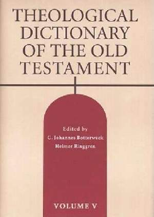 Theological Dictionary of the Old Testament #05