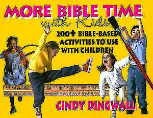 More Bible Time With Kids
