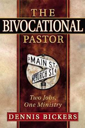 The Bivocational Pastor