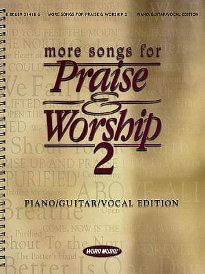 More Songs for Praise and Worship 2