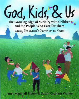 God, Kids, & Us