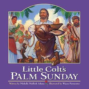 Little Colt`s Palm Sunday