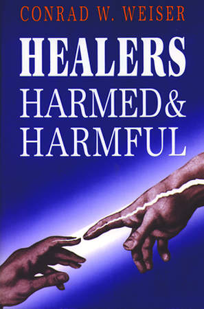 Healers: Harmed and Harmful