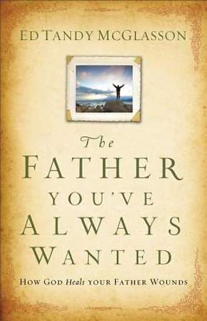 Father You've Always Wanted, The [ePub Ebook]