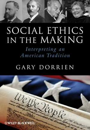 Social Ethics in the Making