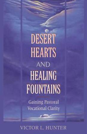 Desert Hearts, Healing Fountains