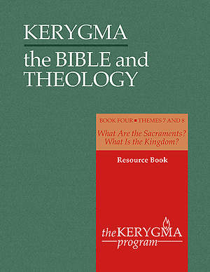 Kerygma - The Bible and Theology Resource Book IV
