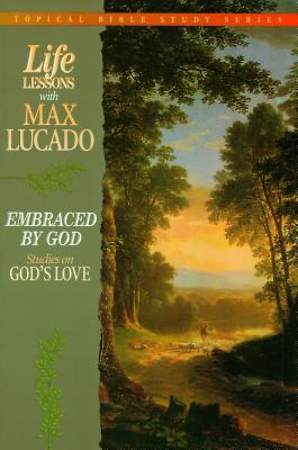 Life Lessons - Embraced by God